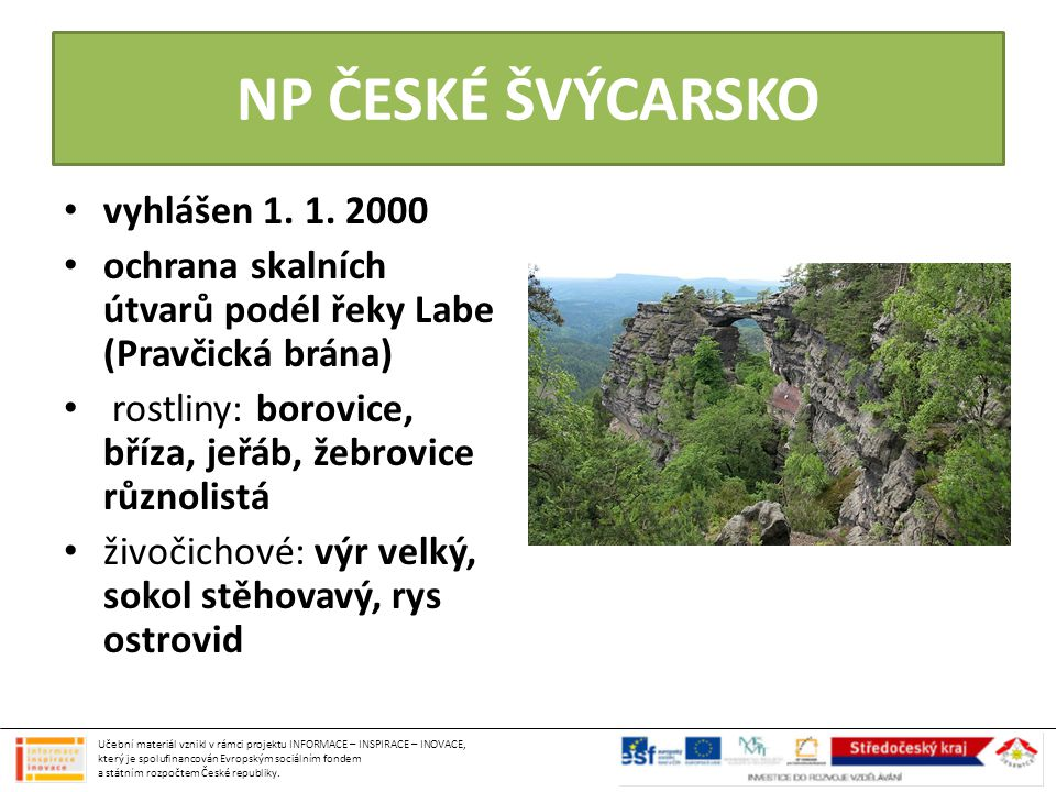 NP ČESKÉ ŠVÝCARSKO vyhlášen 1. 1. 2000