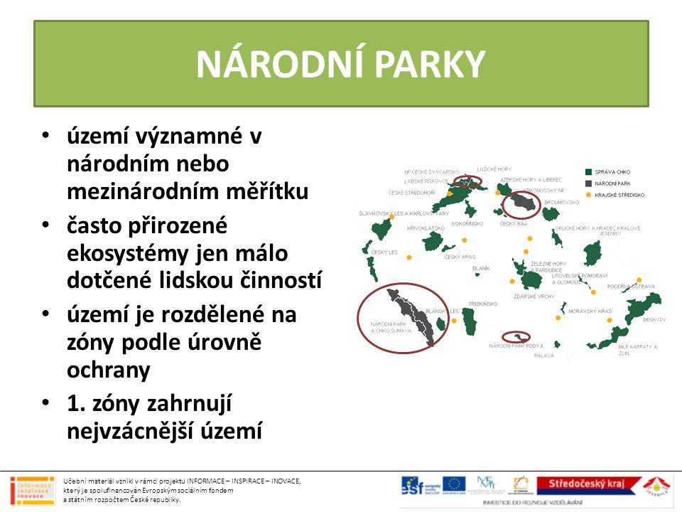 NÁRODNÍ PARKY území významné v národním nebo mezinárodním měřítku