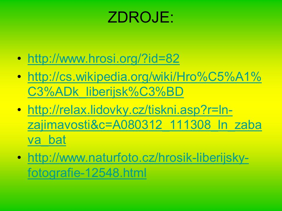 ZDROJE: http://www.hrosi.org/ id=82