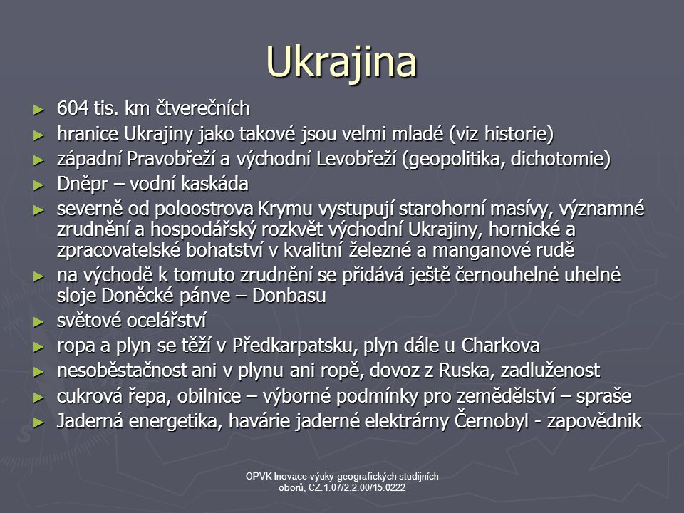 Ukrajina 604 tis. km čtverečních