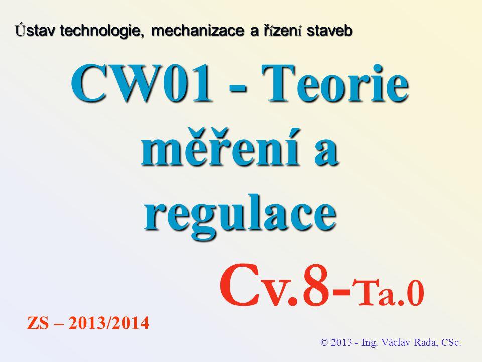 CW01 - Teorie měření a regulace