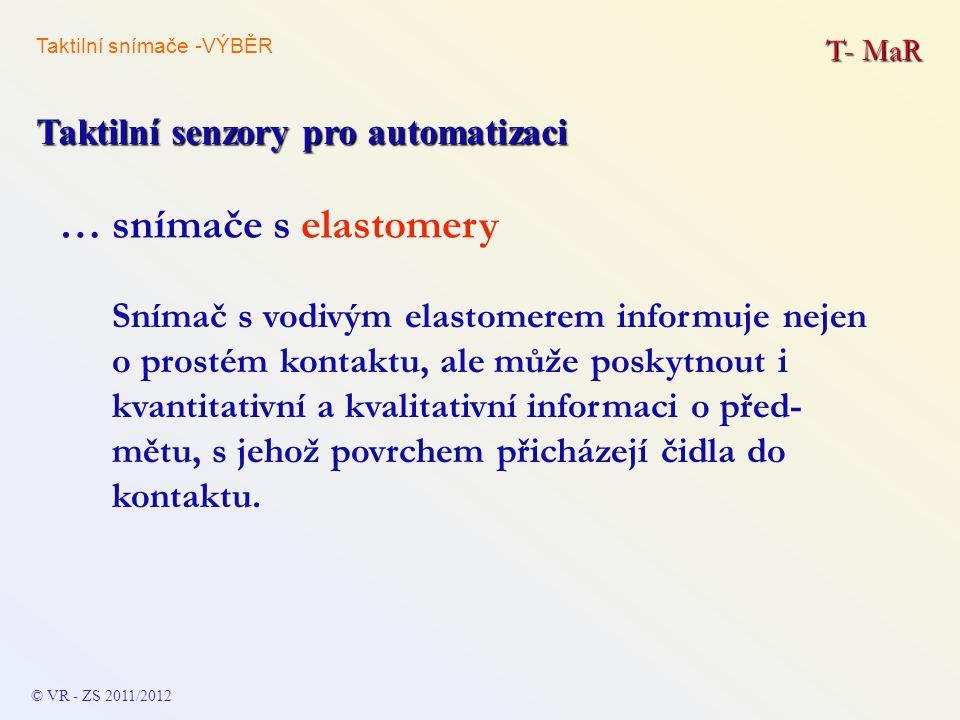 … snímače s elastomery Taktilní senzory pro automatizaci