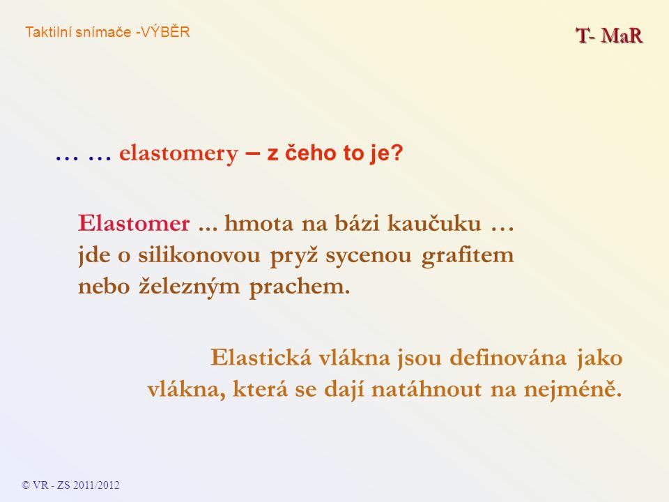 … … elastomery – z čeho to je