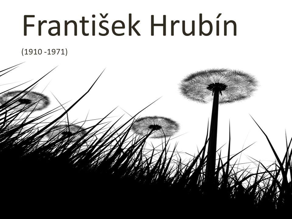 František Hrubín (1910 -1971)