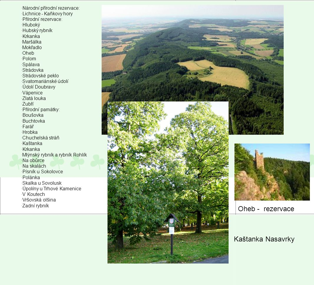 Oheb - rezervace Kaštanka Nasavrky ·Národní přírodní rezervace: