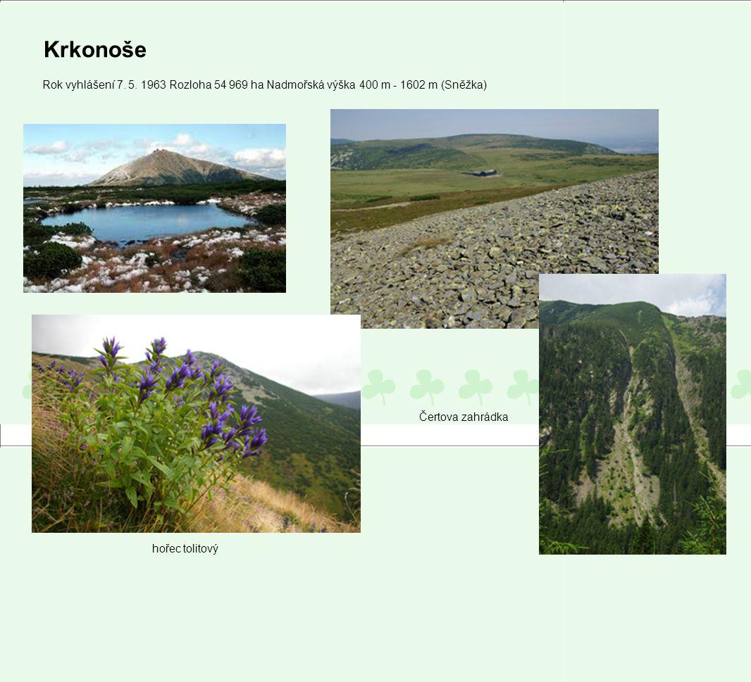 Krkonoše Rok vyhlášení 7. 5. 1963 Rozloha 54 969 ha Nadmořská výška 400 m - 1602 m (Sněžka) Čertova zahrádka.