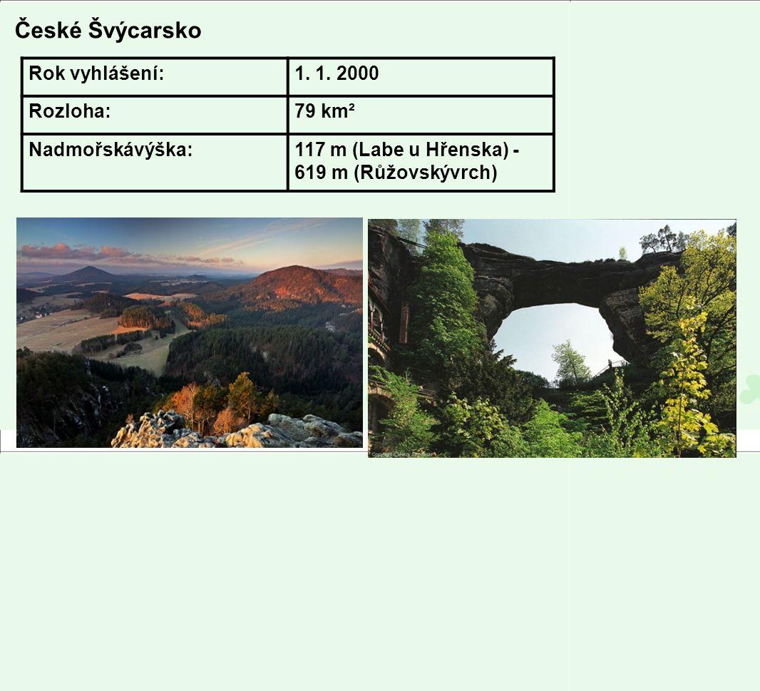 České Švýcarsko Rok vyhlášení: 1. 1. 2000 Rozloha: 79 km²