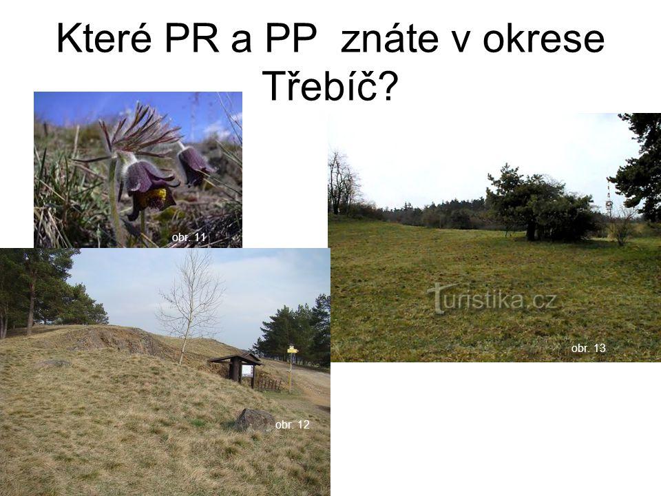 Které PR a PP znáte v okrese Třebíč
