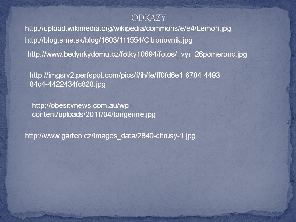 ODKAZY http://upload.wikimedia.org/wikipedia/commons/e/e4/Lemon.jpg