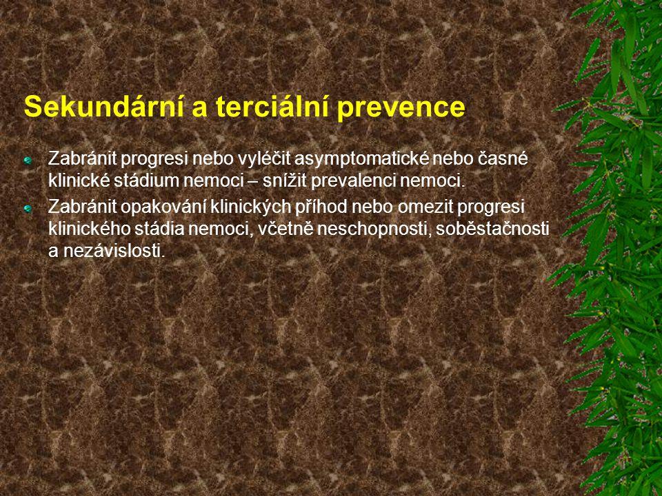 Sekundární a terciální prevence