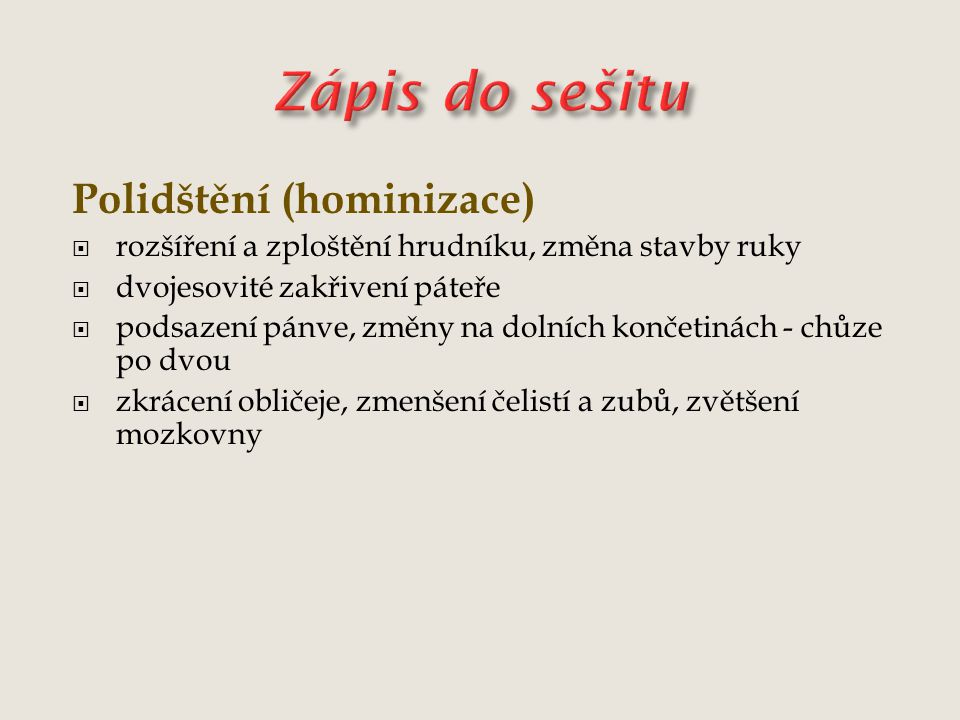Zápis do sešitu Polidštění (hominizace)