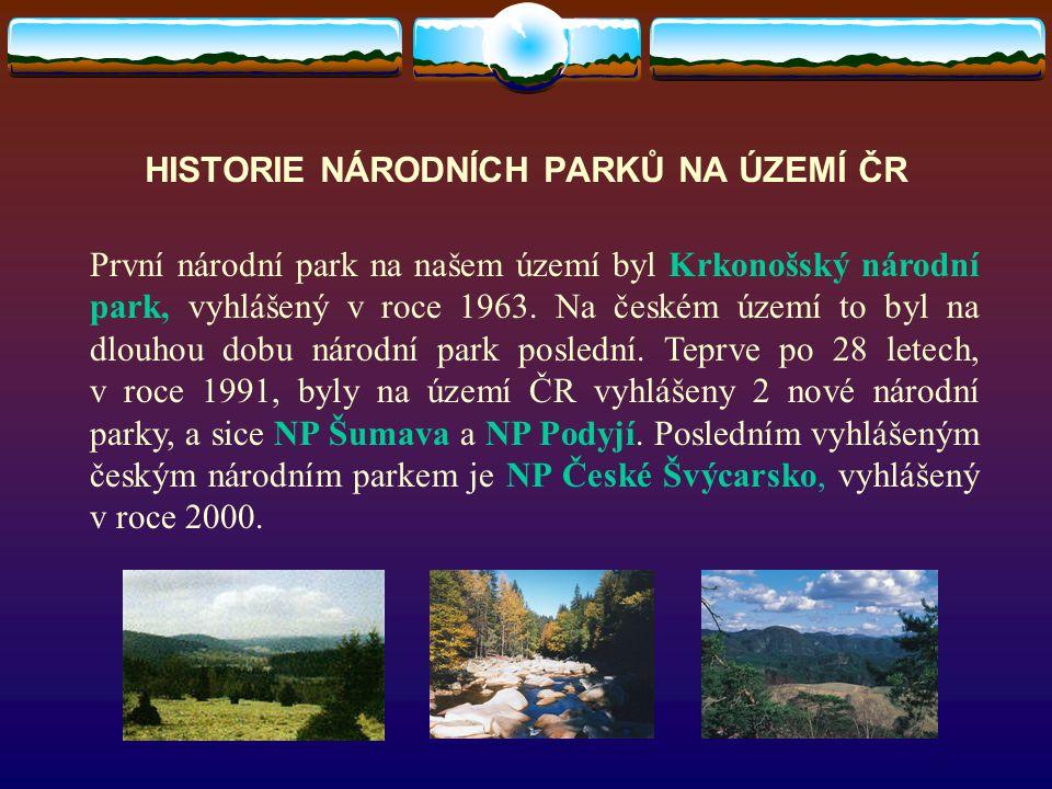 HISTORIE NÁRODNÍCH PARKŮ NA ÚZEMÍ ČR