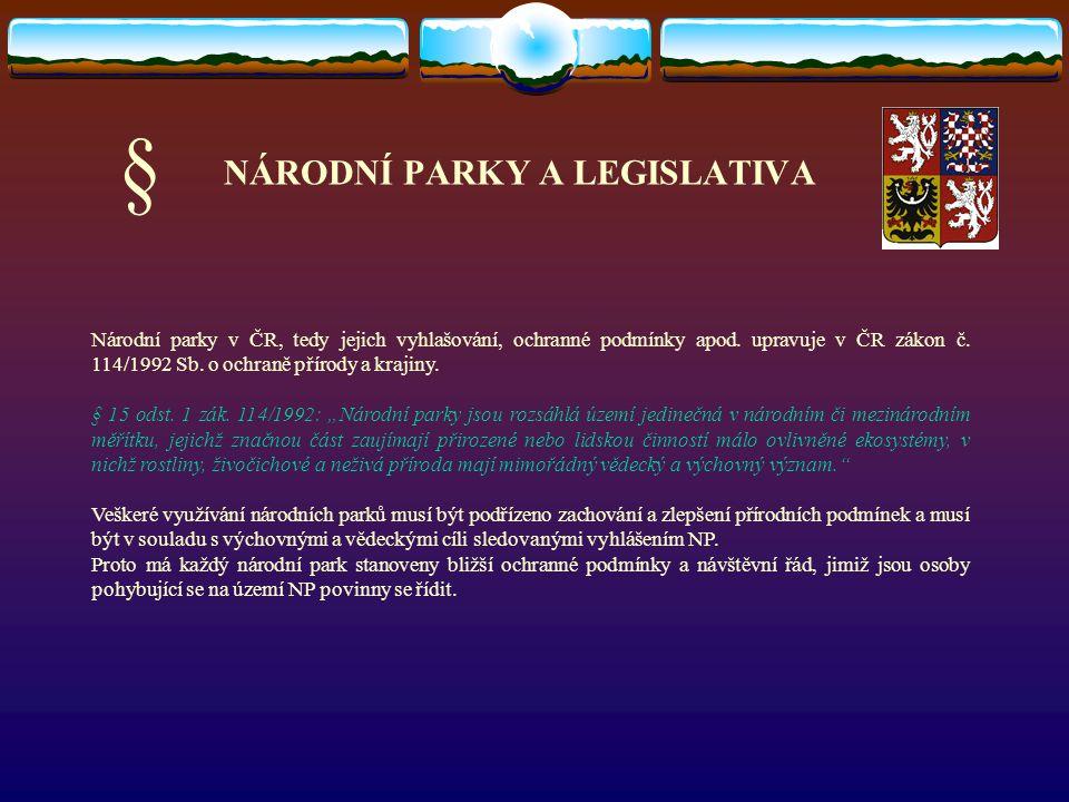 NÁRODNÍ PARKY A LEGISLATIVA