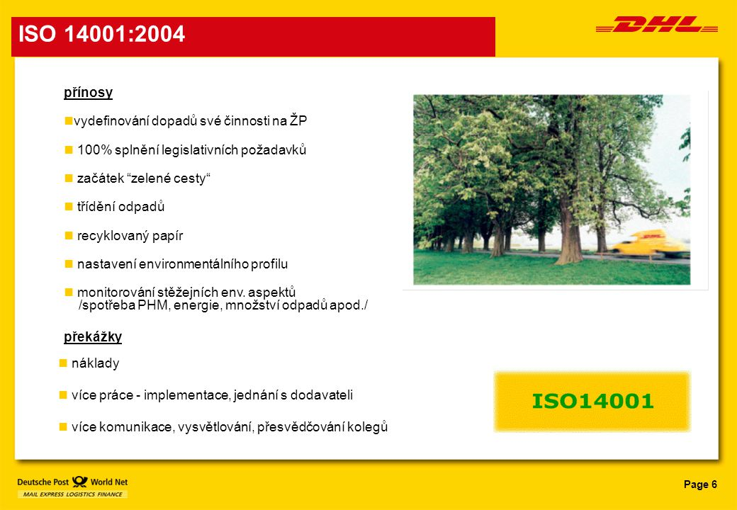 ISO 14001:2004 přínosy vydefinování dopadů své činnosti na ŽP
