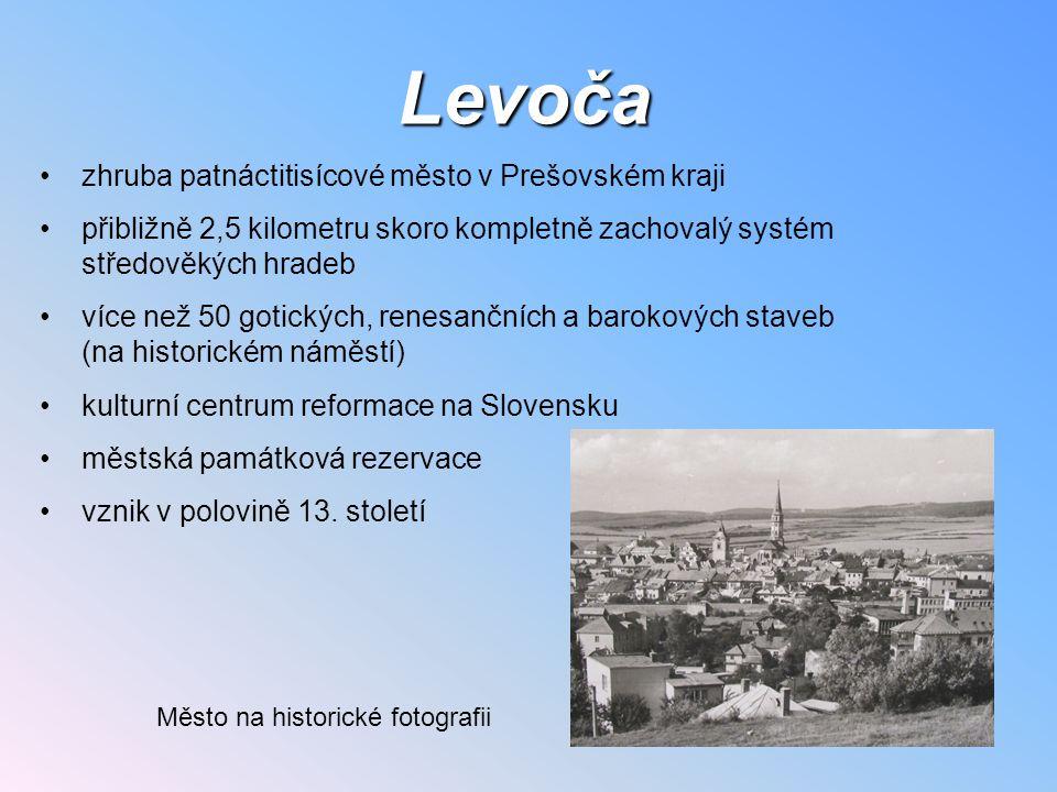 Levoča zhruba patnáctitisícové město v Prešovském kraji