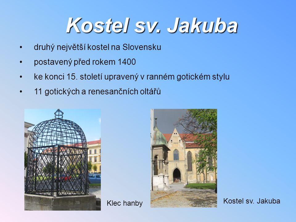Kostel sv. Jakuba druhý největší kostel na Slovensku