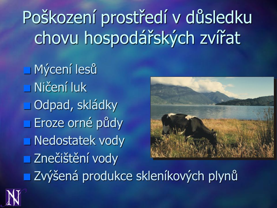Poškození prostředí v důsledku chovu hospodářských zvířat