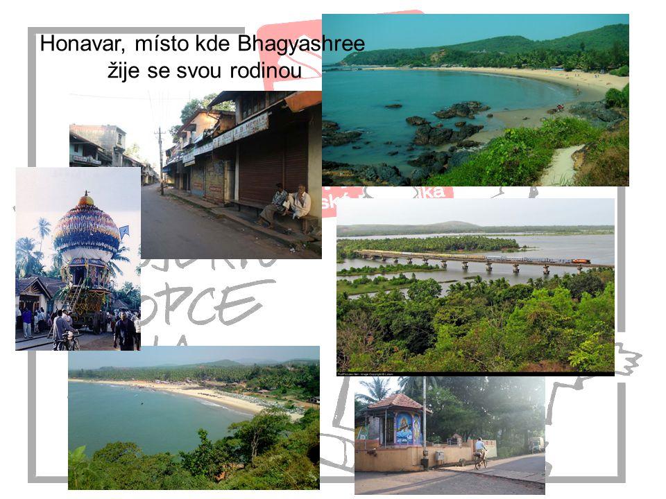 Honavar, místo kde Bhagyashree žije se svou rodinou