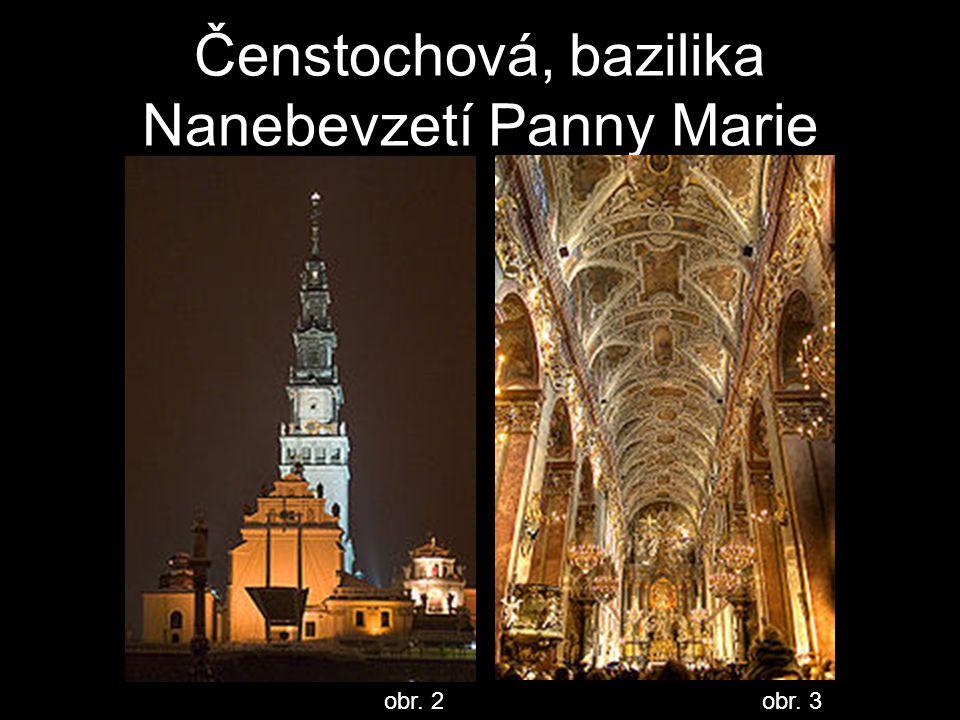 Čenstochová, bazilika Nanebevzetí Panny Marie
