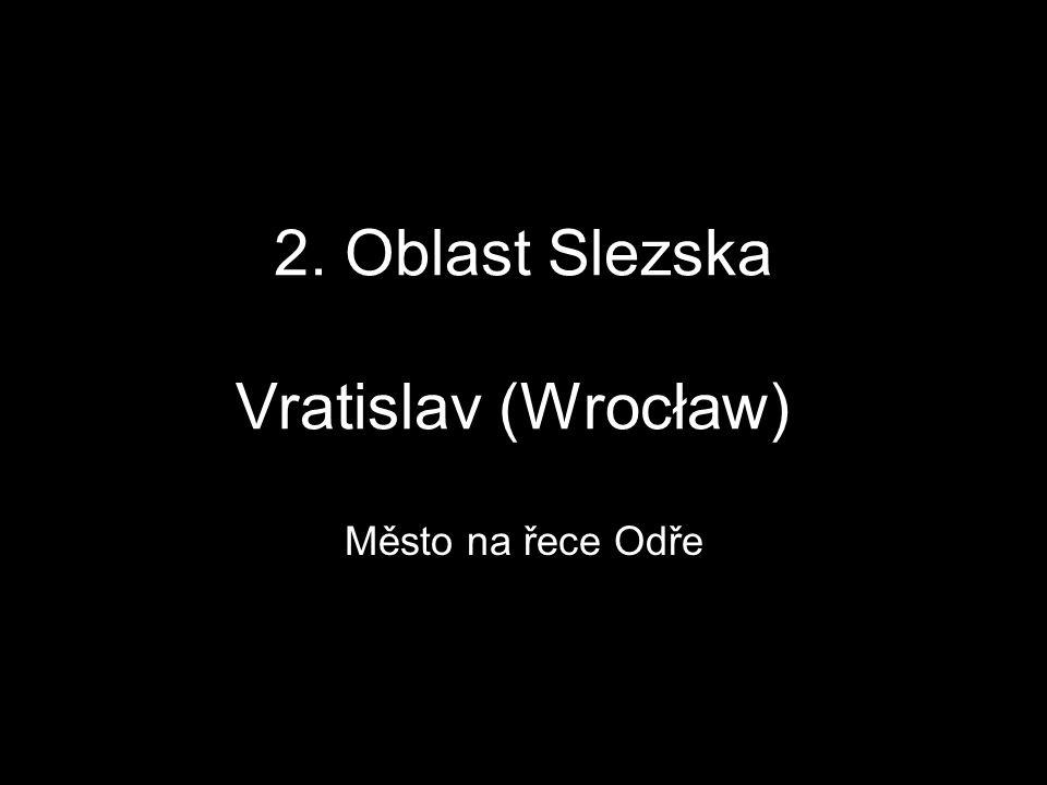 2. Oblast Slezska Vratislav (Wrocław))