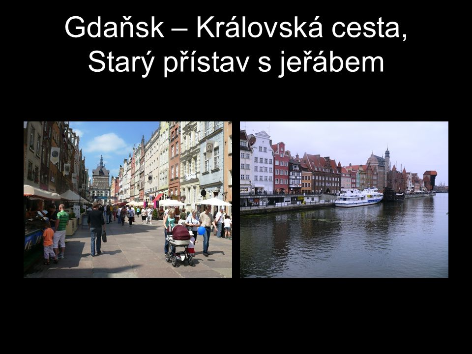 Gdaňsk – Královská cesta, Starý přístav s jeřábem