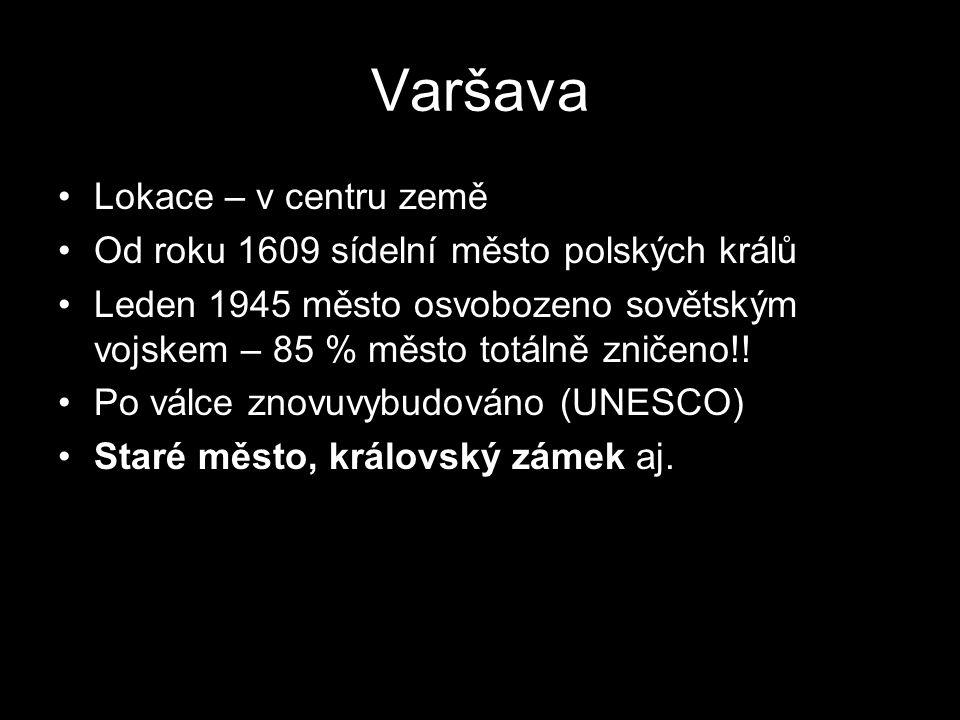 Varšava Lokace – v centru země
