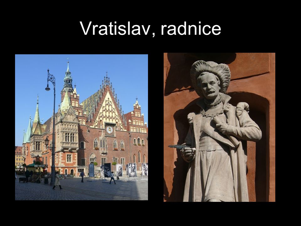 Vratislav, radnice