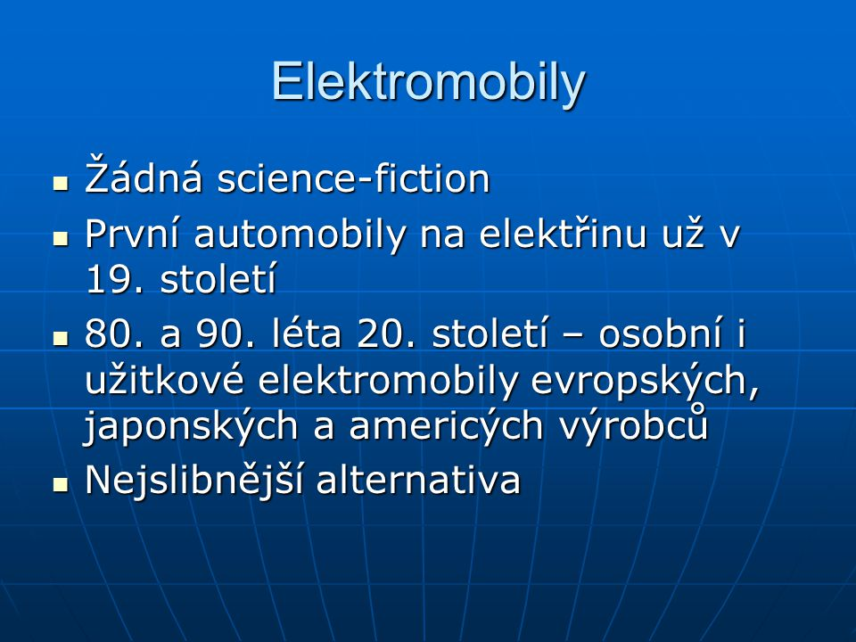 Elektromobily Žádná science-fiction
