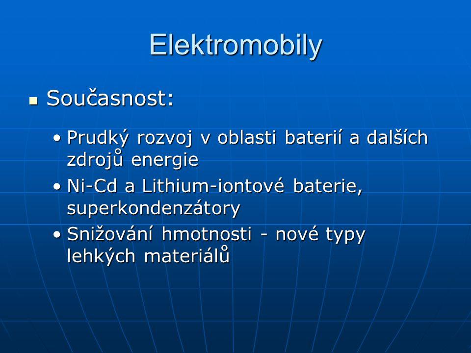 Elektromobily Současnost: