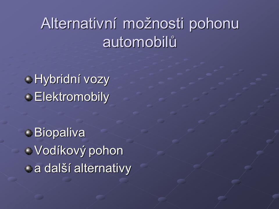 Alternativní možnosti pohonu automobilů