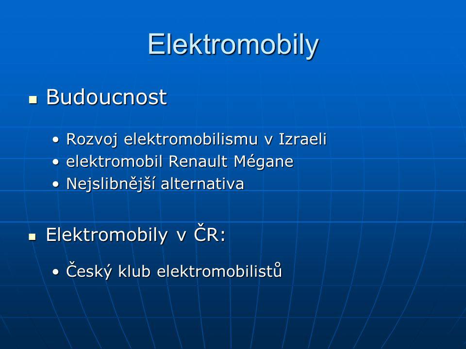 Elektromobily Budoucnost Elektromobily v ČR: