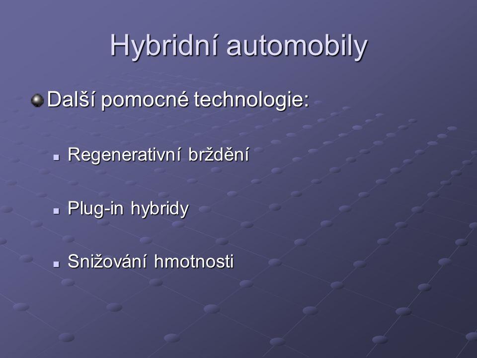 Hybridní automobily Další pomocné technologie: Regenerativní brždění