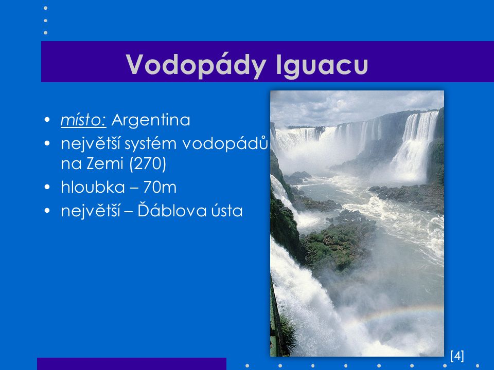 Vodopády Iguacu místo: Argentina