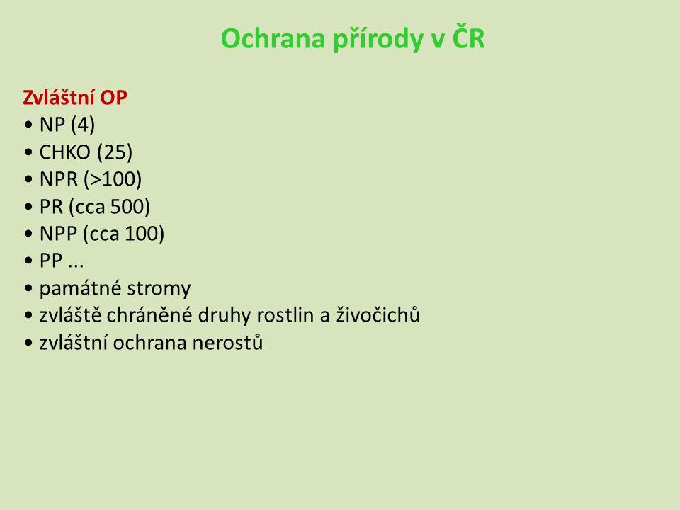 Ochrana přírody v ČR Zvláštní OP • NP (4) • CHKO (25) • NPR (>100)