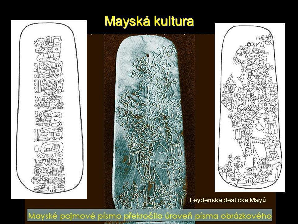 Mayská kultura Leydenská destička Mayů