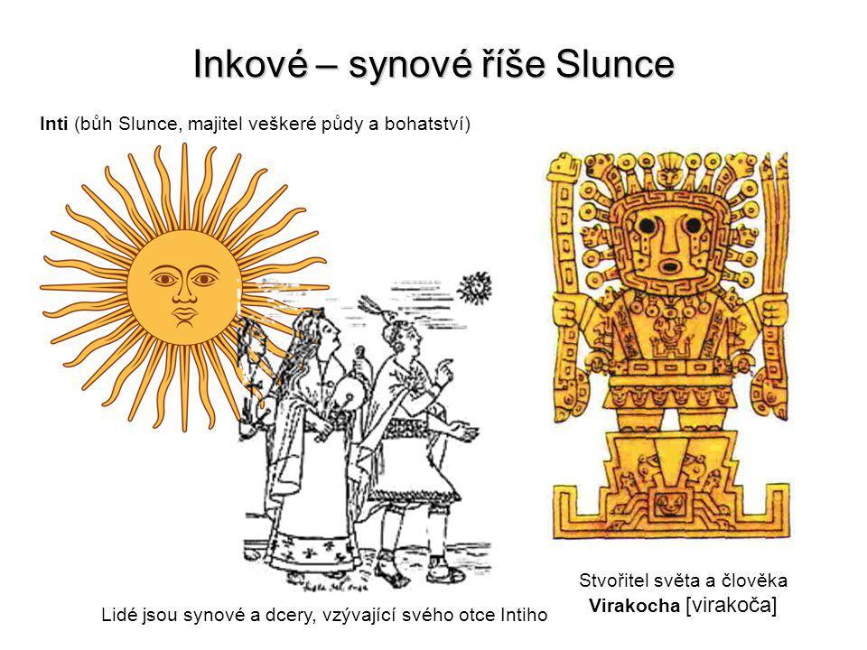 Inkové – synové říše Slunce