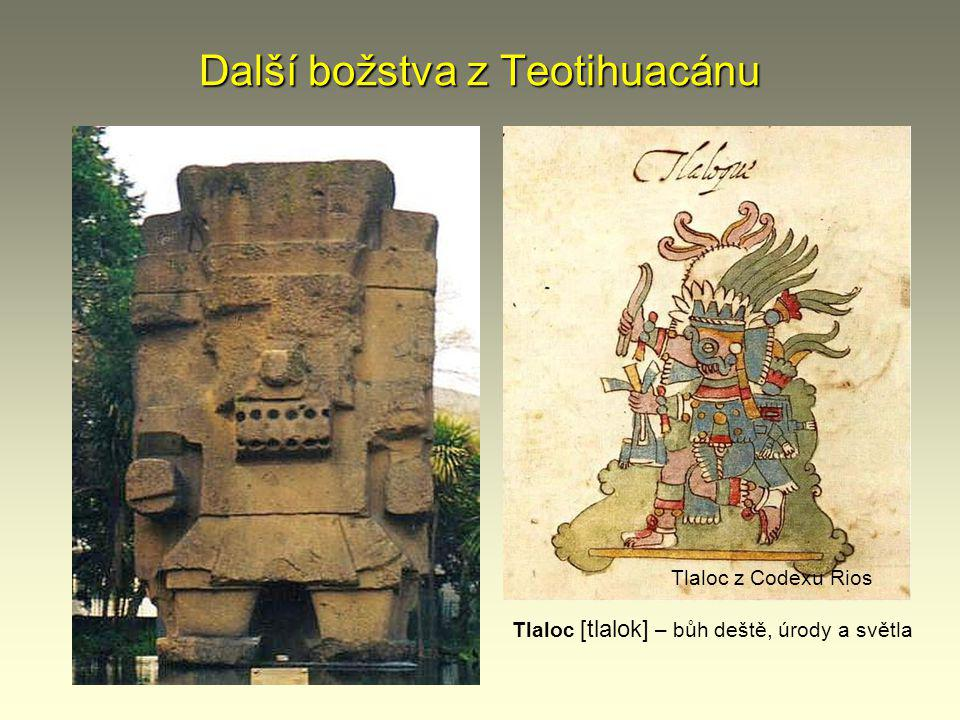 Další božstva z Teotihuacánu