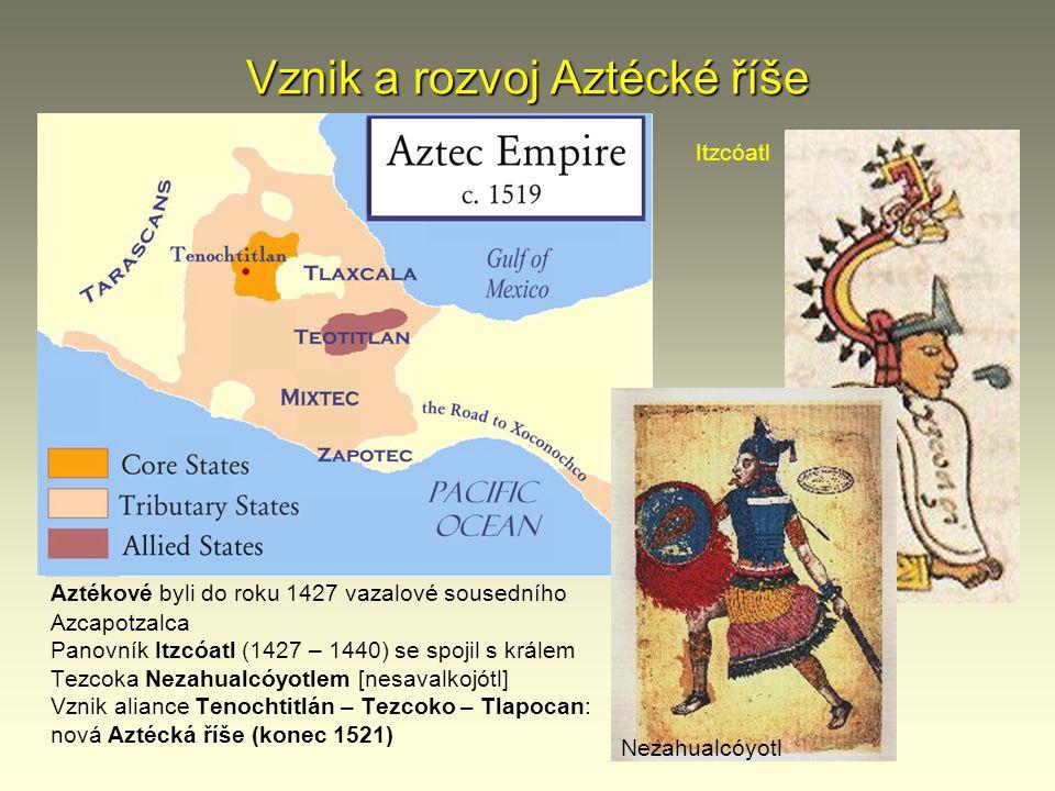 Vznik a rozvoj Aztécké říše