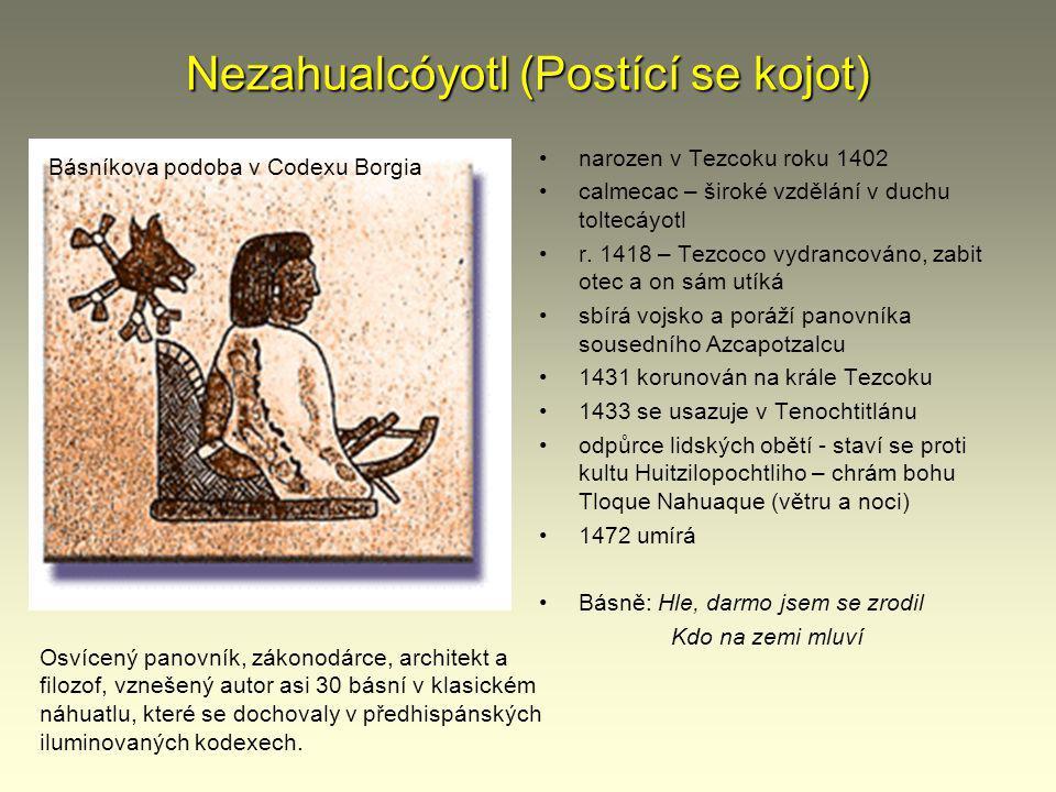 Nezahualcóyotl (Postící se kojot)