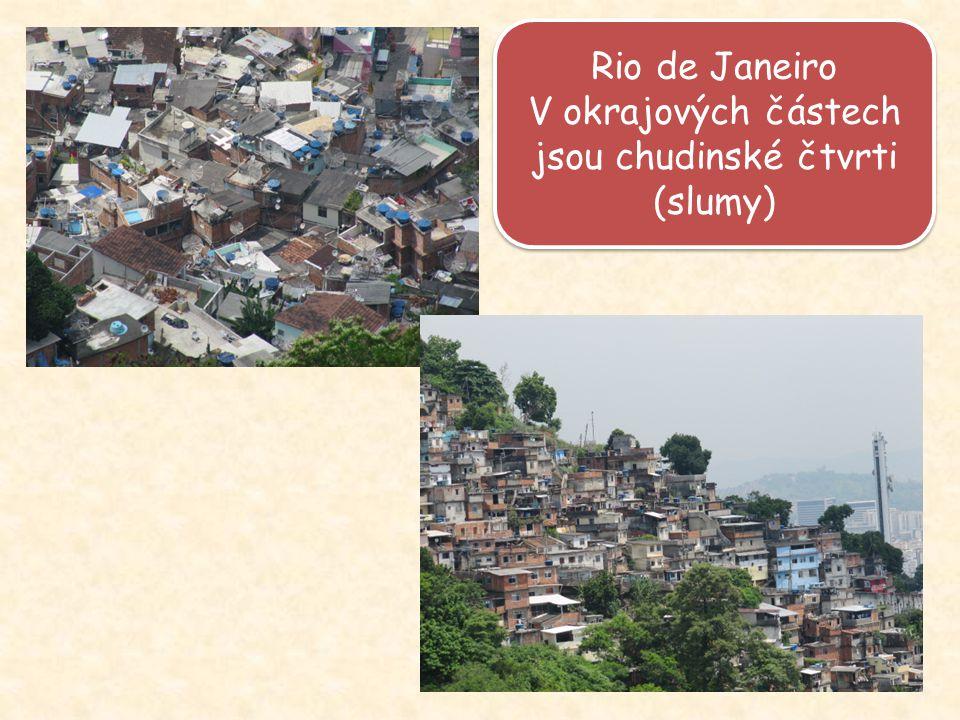 V okrajových částech jsou chudinské čtvrti