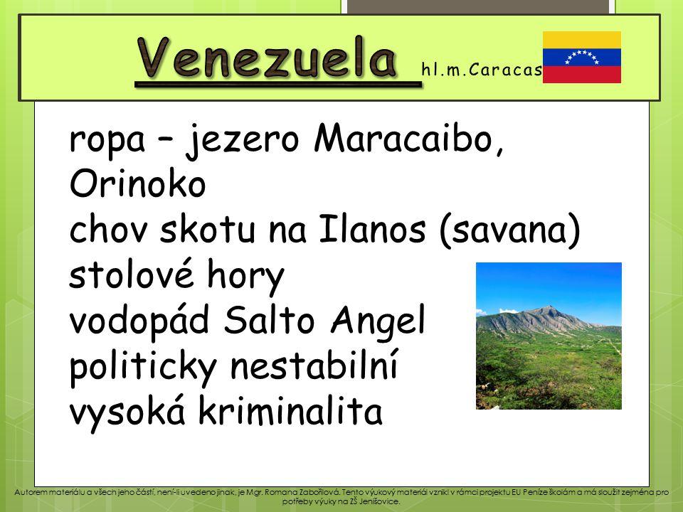 Venezuela Venezuela hl.m.Caracas ropa – jezero Maracaibo, Orinoko