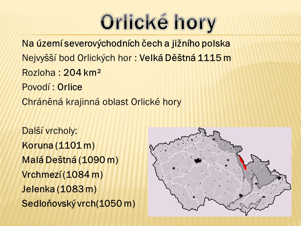 Orlické hory Na území severovýchodních čech a jižního polska
