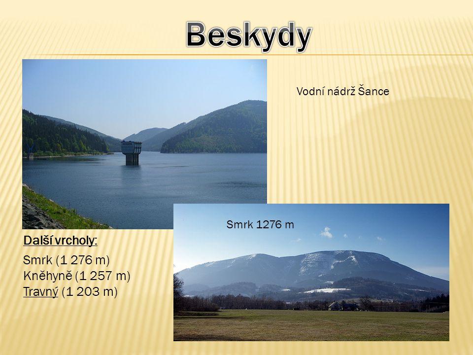 Beskydy Další vrcholy: Smrk (1 276 m) Kněhyně (1 257 m)