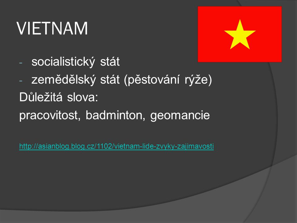VIETNAM socialistický stát zemědělský stát (pěstování rýže)