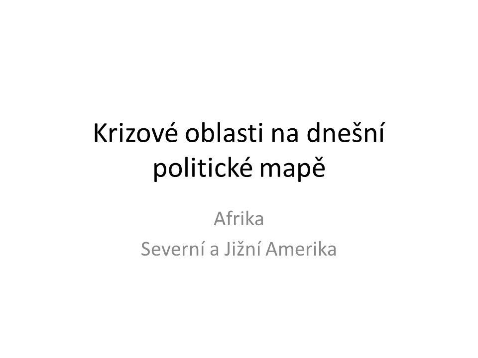 Krizové oblasti na dnešní politické mapě