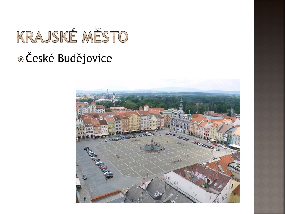 Krajské město České Budějovice
