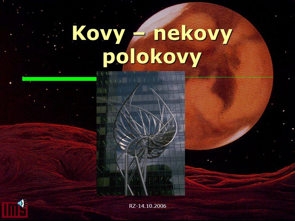 Kovy – nekovy polokovy RZ-14.10.2006