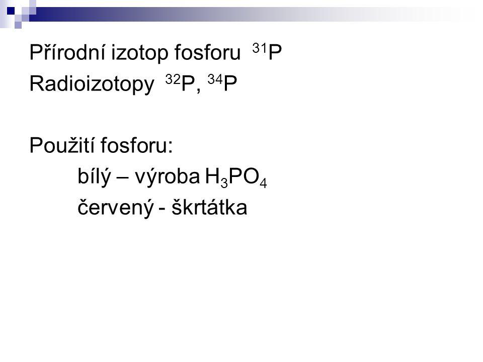 Přírodní izotop fosforu 31P