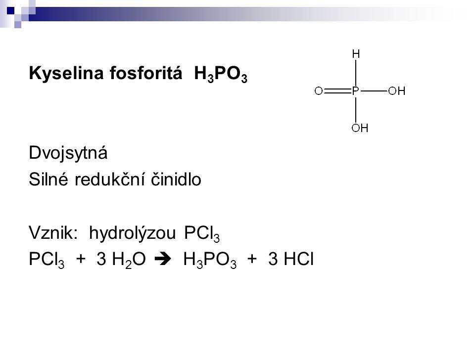 Kyselina fosforitá H3PO3