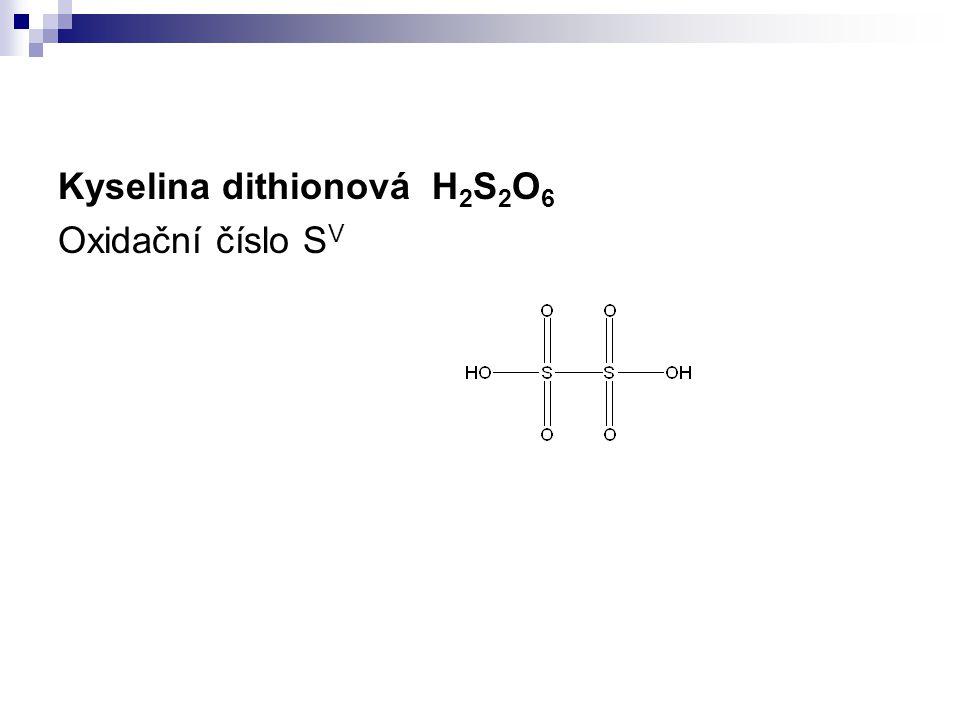 Kyselina dithionová H2S2O6